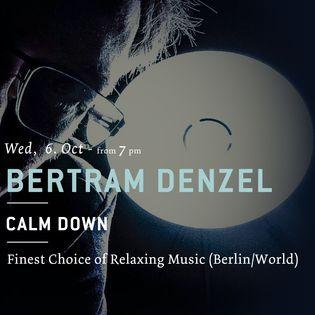 Calm Down - Music Night mit Bertram Denzel