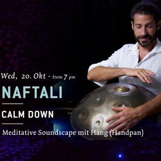 Calm Down - Music Night mit Naftali