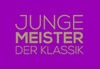 JUNGE MEISTER DER KLASSIK