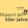 Museum der 50er Jahre
