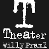 Theater Willy Praml