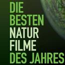 Die besten Naturfilme des Jahres - Green Screen Tour 2018 - Die besten Naturfilme des Jahres