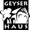 GeyserHaus