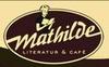 Mathilde, Literatur & Café
