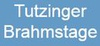 Tutzinger Brahmstage